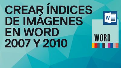 Cómo Hacer Un índice De Las Imágenes De Un Documento De Word