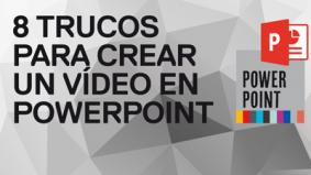 8 trucos para crear un video en PowerPoint 2010
